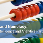 Numbers and Numeracy: Business Intelligence and Analytics Part 1