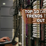 Top 10 Data Center Trends to Watch Out For