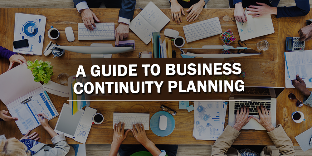 A Guide to Business Continuity Planning