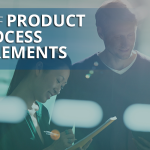 Basics of Product and Process Requirements (Infographic)