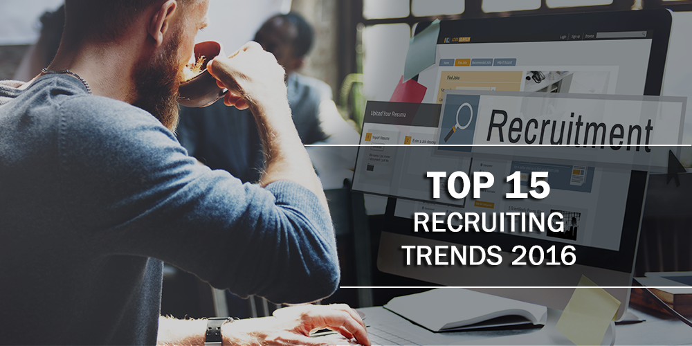Top 15 Recruiting Trends of 2016