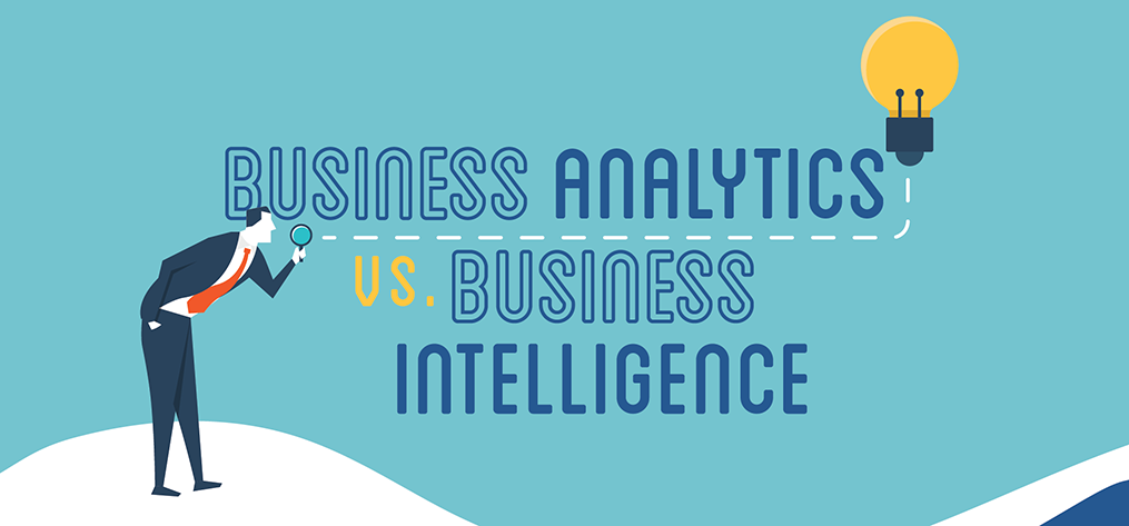 Business Analytics vs. Business Intelligence (Infographic)