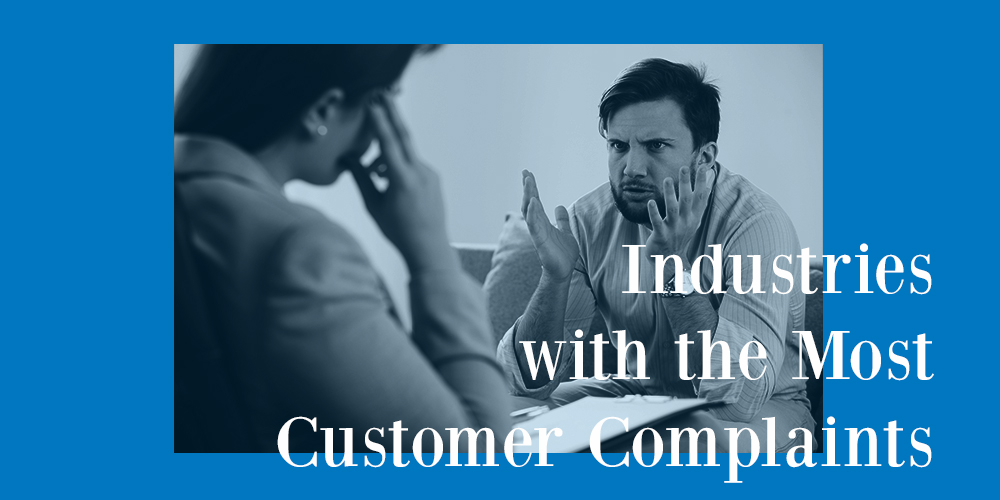 Industries with the Most Customer Complaints