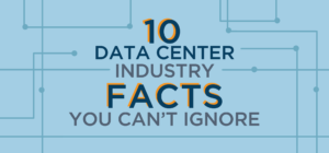 Data Center Industry Facts You Can't Ignore blog banner_rev1