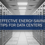 9 Effective Energy-Saving Tips for Data Centers