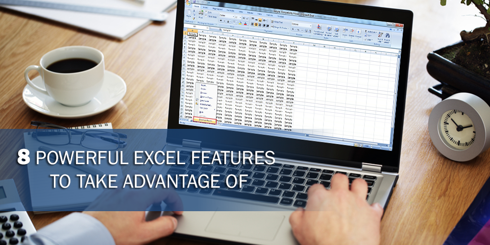 8 Powerful Excel Features to Take Advantage Of