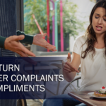 How to Turn Customer Complaints into Compliments