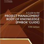 A Guide to Project Management Body of Knowledge: PMBOK