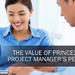 The Value of PRINCE2 from a Project Manager's Perspective