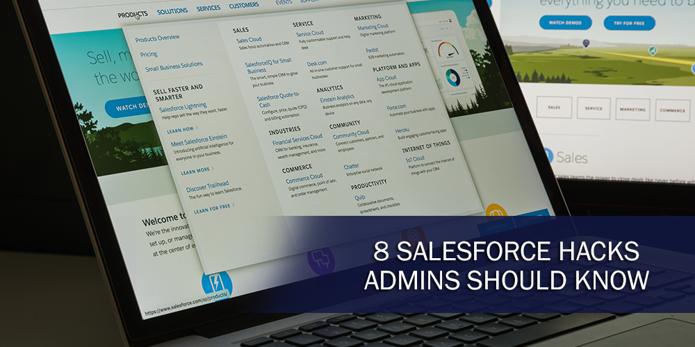 8 Salesforce Hacks Admins Should Know