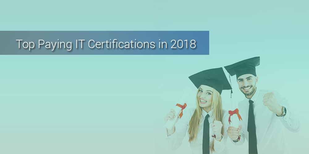 2018 Top Paying It Certification Do You Already Have It