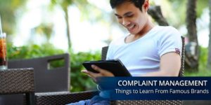 complaint management from famous brands
